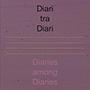 Diari tra Diari. The Exhibition