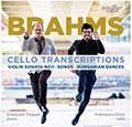 Johannes Brahms, Cello Transcriptions